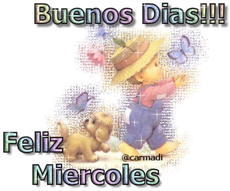 imagenes buenos dias para facebook gratis buenos d 237 as que pases un feliz mi 233 rcoles imagenes y carteles