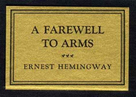 Pertempuran Penghabisan A Farewell To Arms Ernest Hemingway a farewell to arms addio alle armi di ernest hemingway