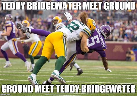 Teddy Bridgewater Memes - packer player sacking teddy bridgewater imgflip
