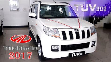 new model of mahindra new mahindra tuv 300 model 2017