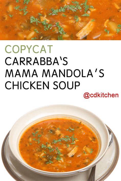copycat carrabbas mama mandolas chicken soup recipe