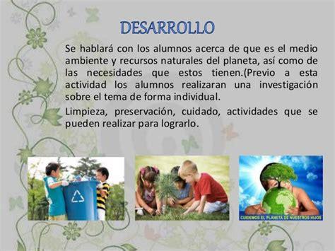 situacion didactica para fomentar la lectura en preescolar situaci 243 n did 225 ctica cuidemos el medio ambiente