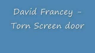 Screen Door Lyrics by Torn Screen Door Lyrics David Francey Elyrics Net