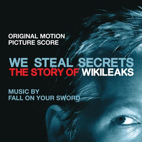 secret we the album we secrets the story of wikileaks original motion