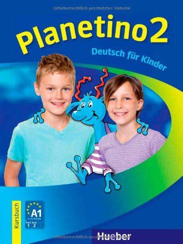 planetino kursbuch 2 planetino 2 deutsch f 252 r kinder buch mit audio