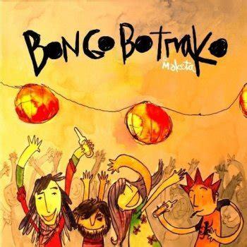 bongo bongo testo testi todos los d 237 as sale el sol bongo botrako testi