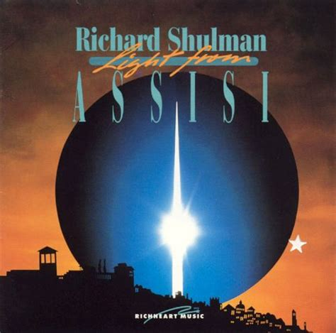one light healing touch cds light from assisi by richard shulman