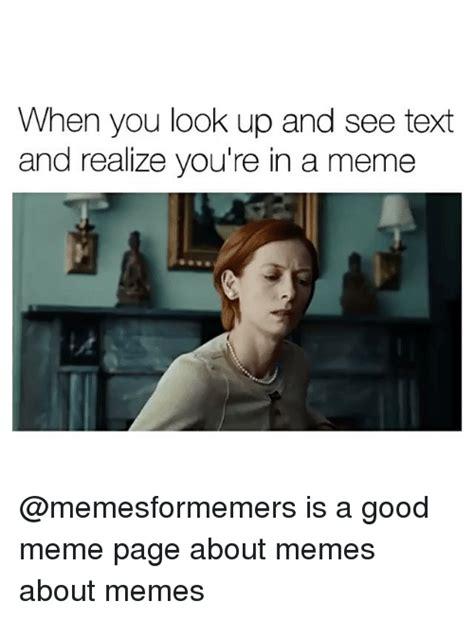 Looking Up Meme - 25 best memes about meme about memes meme about memes