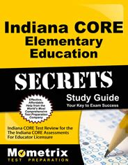 Indiana Core Elementary Education Study Guide Amp Practice