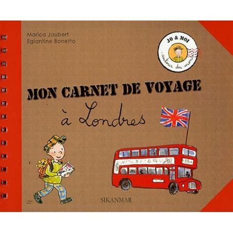 1304205975 enfants journal de voyage mon mon carnet de voyage 224 londres collection jo et moi