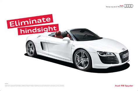 Audi R8 Werbung by Audi R8 Spyder Print Advertising Jillbrowncreative