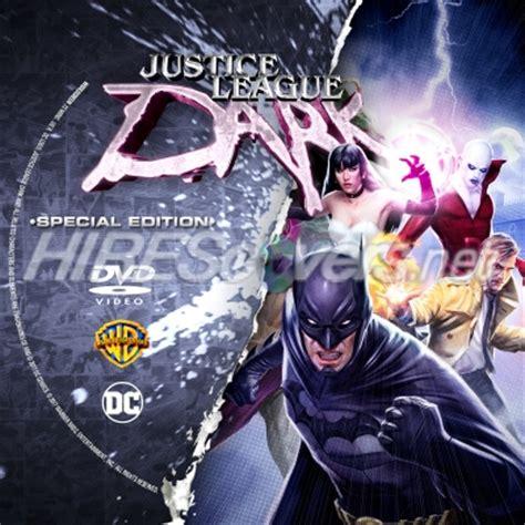 justice league dark 2017 dc dvd cover custom dvd covers bluray label movie art dc