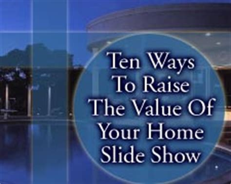 ten ways to raise the value of your home