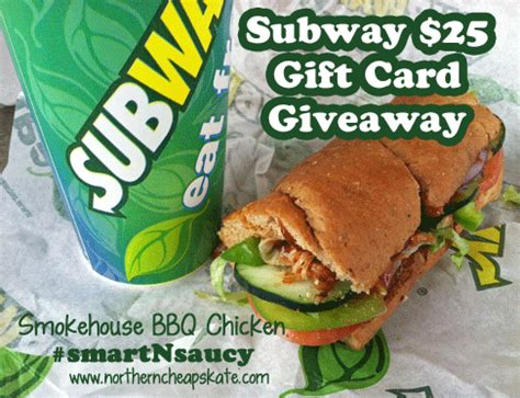 Subway Gift Card Giveaway - be smart and saucy win a 25 subway gift card