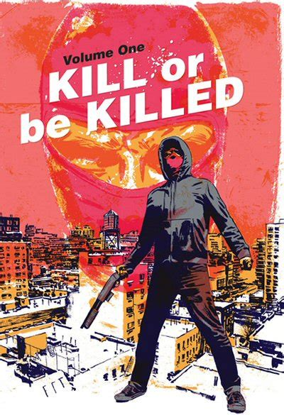 libro kill or be killed adaptaci 243 n cinematogr 225 fica del c 243 mic quot kill or be killed quot alohacritic 243 n