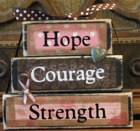 Chemo Comfort Quotes About Hope And Courage Quotesgram