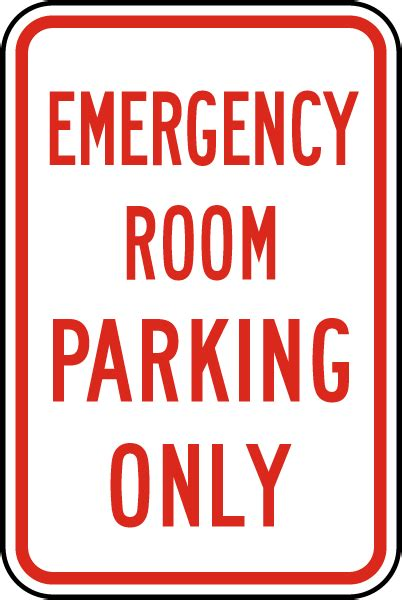 emergency room signage emergency room parking only sign by safetysign t5224