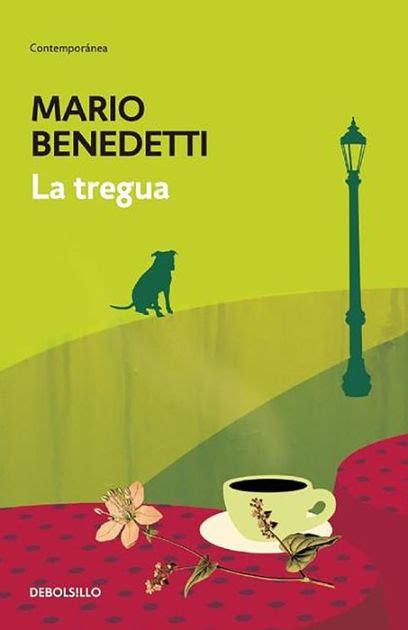 libro la tregua letras hispanicas la tregua by mario benedetti nook book ebook barnes noble 174