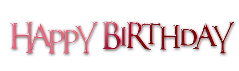 happy birthday in text design happy birthday text word png images and photo format