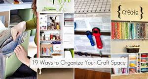 Organizing Your Space 19 Ways To Organize Your Craft Room