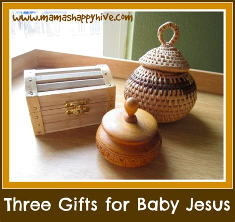 three gifts for baby jesus mama s happy hive