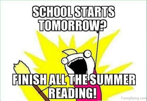 School Starts Tomorrow Meme - 90 best summer memes