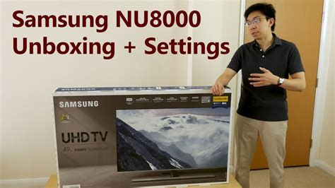 samsung nu8000 samsung nu8000 2018 tv unboxing picture settings