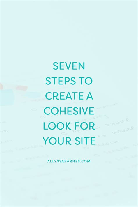 7 Tips To Create A Free Website by 7 Steps To Creating A Cohesive Look For Your Website