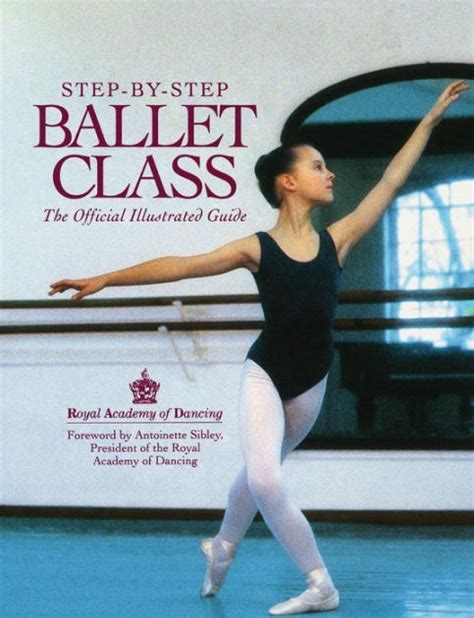 step by step ballet class an b001gculvo step by step ballet class edition 1 by royal academy of dancing 9780809234998 paperback