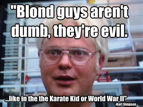 Funny Blonde Memes - blond guys are not dumb they are evil funny meme