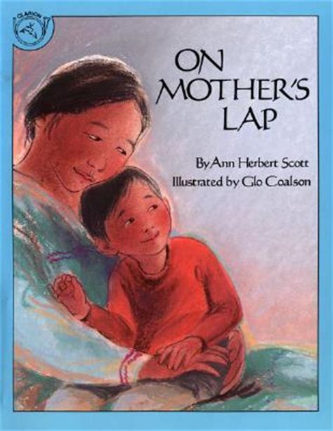 the babys lap book on mother s lap by ann herbert scott reviews discussion bookclubs lists