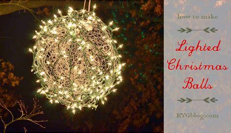 Lighted Christmas Balls by How To Make Lighted Christmas Balls