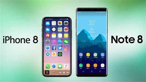 Samsung Iphone 8 Samsung Galaxy Note 8 Vs Apple Iphone 8 And Iphone X