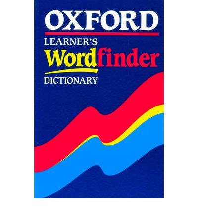 dictionary word finder oxford learner s wordfinder dictionary hugh trappes