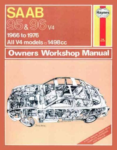 the maintenance of motor cars classic reprint books saab 95 and 96 1966 1976 up to r classic reprint manual uk