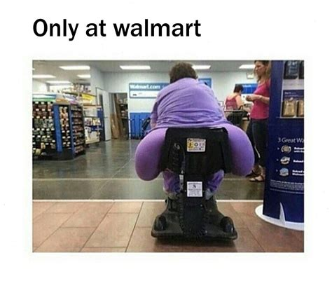 now that s a big fat ass people of walmart know your meme