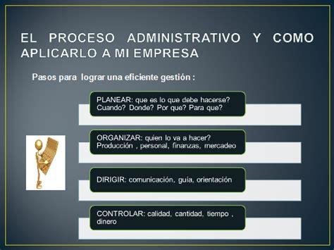 el proceso administrativo de toda empresa implica diversas fases manual de gerencia b 225 sica para peque 241 a y micro empresa
