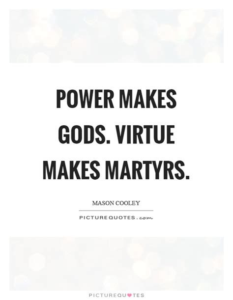 Gods Martyrs martyrs quotes martyrs sayings martyrs picture quotes
