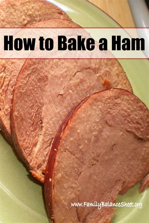 top 28 how to bake a ham family balance sheet how to bake a ham video videos recipetips