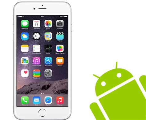 iphone for android 191 qu 233 podr 237 an aprender los android iphone 6 el androide libre