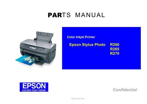 Printer Epson R270 epson stylusphoto r265 r260 r270 parts manual