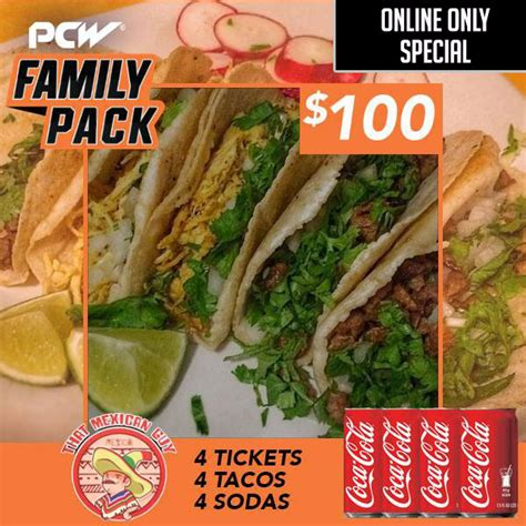 Backyard Taco Family Pack Family 4 Pack 4 General Admission Tickets 4 Tacos 4