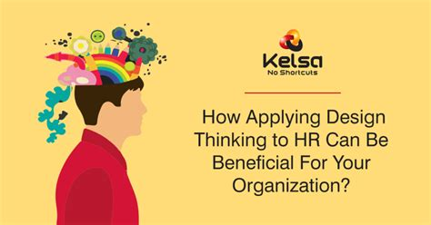 design thinking in hr how applying design thinking to hr can be beneficial for