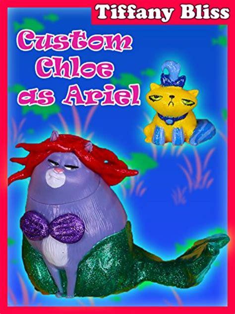 custom secret life  pets chloe ariel