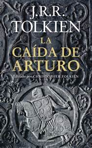 libro the fall of arthur sociedad tolkien espa 241 ola