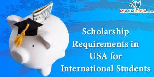 Mba Requirements For International Students In Usa by Internships And Scholarships Ms Mba In Usa