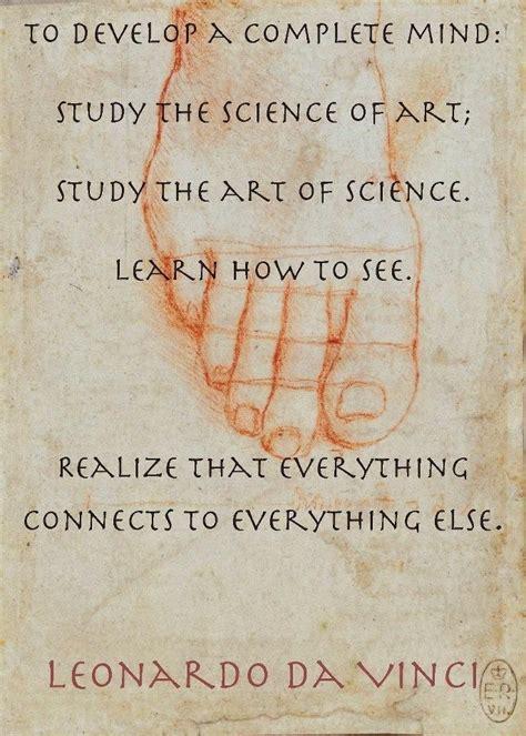 leonardo da vinci biography science to develop a complete mind study the science of art