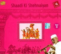 ustad bismillah khan biography in english shaadi ki shehnaiyan ustad bismillah khan volume 3 cd