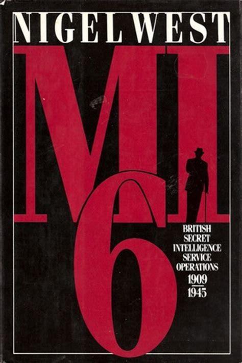 memoirs of an mi6 books mi6 secret intelligence service operations 1909
