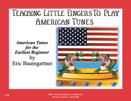 Teaching Fingers To Play More Familiar Tunes teaching fingers to play american tunes book only sheet by eric baumgartner